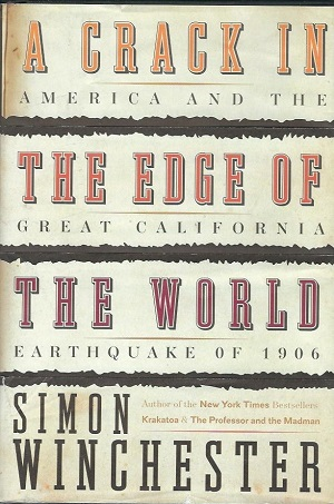 Image for A Crack In The Edge Of The World America and the Great California Earthquake of 1906