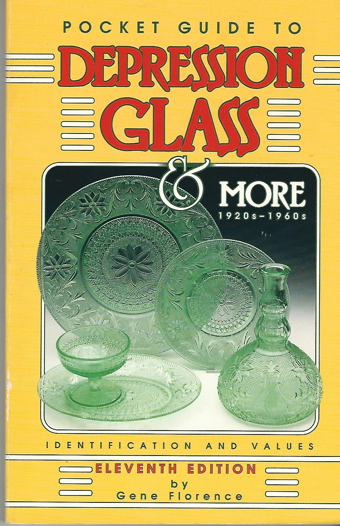 Image for Pocket Guide To Depression Glass & More 1920s-1960s Identification and Values, Eleventh Edition