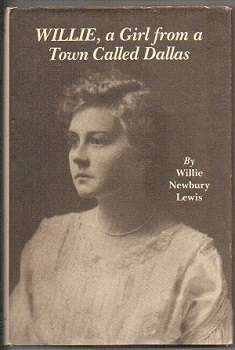 Image for Willie: A Girl From A Town Called Dallas