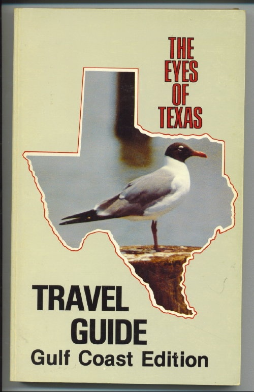 Image for Eyes Of Texas Travel Guide, Gulf Coast Edition