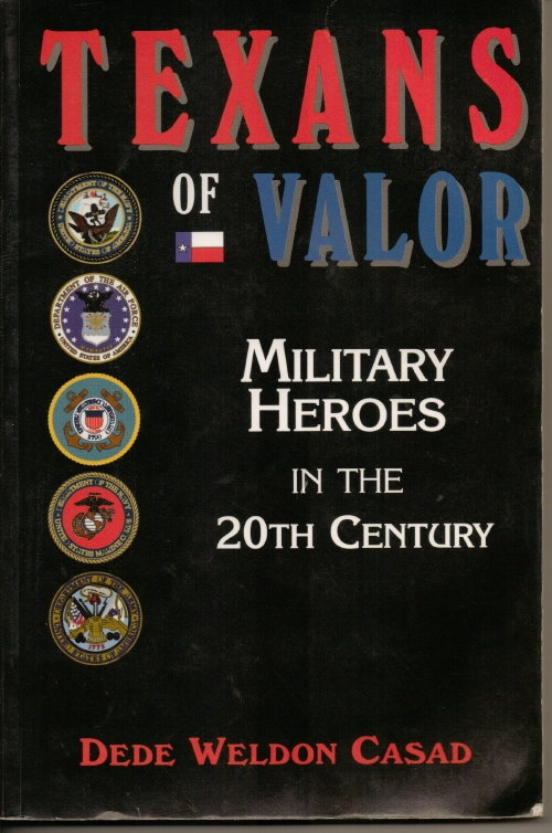 Image for Texans Of Valor Military Heroes in the 20th Century