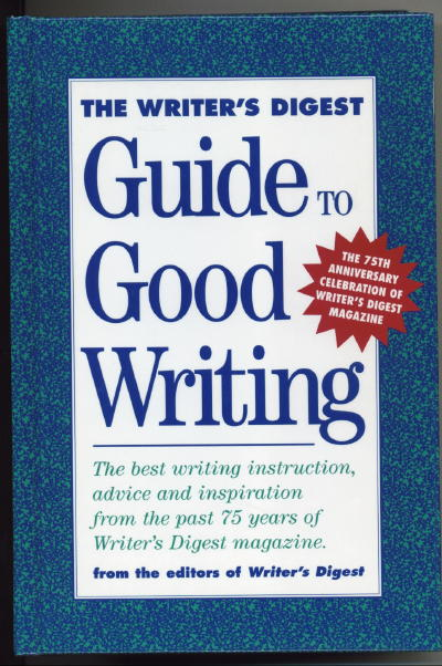 Image for The Writer's Digest Guide To Good Writing