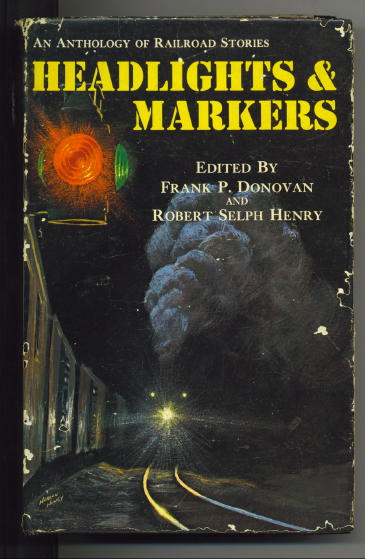 Image for Headlights & Markers An Anthology of Railroad Stories