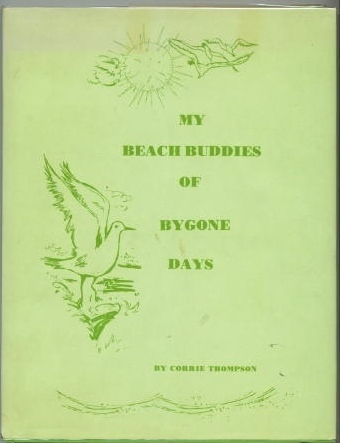 Image for My Beach Buddies Of Bygone Days A Book for Children about the Seashore of Texas