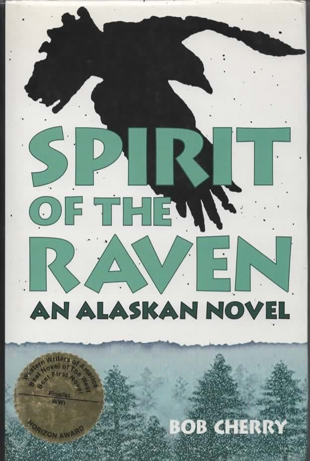 Image for Spirit Of The Raven An Alaskan Novel