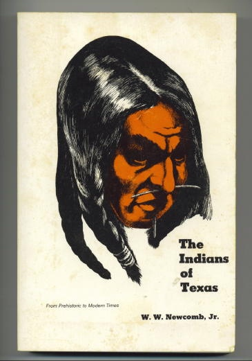 Image for The Indians Of Texas From Prehistoric to Modern Times