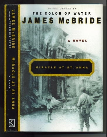 Image for Miracle At St. Anna A Novel of the Buffalo Soldiers of World War II