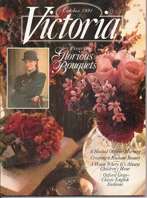 Image for Victoria Magazine, October 1991, Preserving Glorious Bouquets