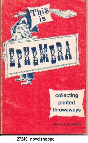 Image for This Is Ephemera Collecting Printed Throwaways