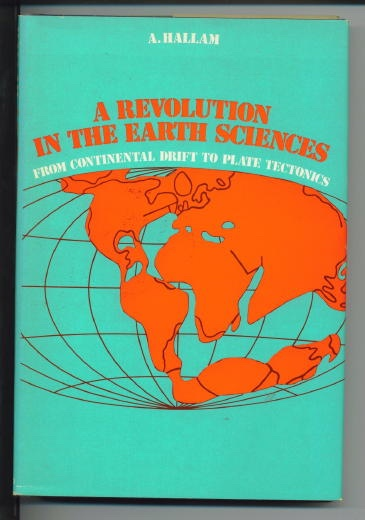 Image for A Revolution In The Earth Sciences From Continental Drift to Plate Tectonics
