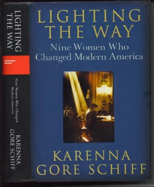 Image for Lighting The Way: Nine Women Who Changed Modern America