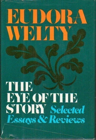 Image for The Eye Of The Story, Selected Essays And Reviews