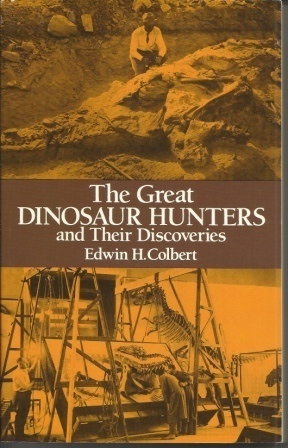 Image for Great Dinosaur Hunters And Their Discoveries