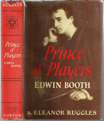 Image for Prince Of Players, Edwin Booth