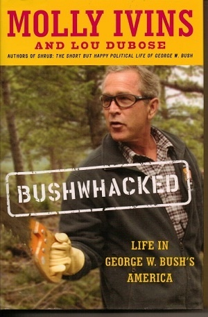 Image for Bushwhacked Life in George W. Bush's America