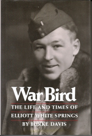 Image for War Bird, The Life And Times Of Elliott White Springs