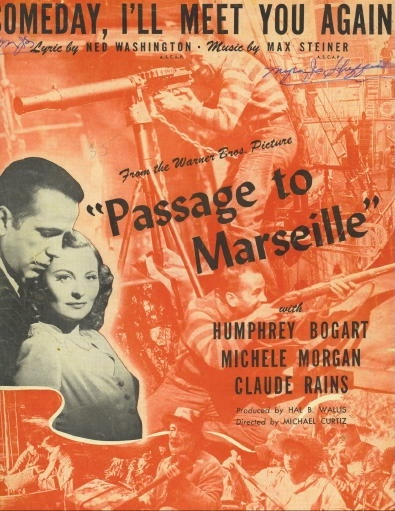 "Image for Someday I'll Meet You Again From the Warner Bros Picture ""Passage to Marseille"""