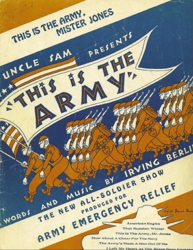 "Image for ""This Is The Army"", Mr. Jones The New All-Soldier Show Produced for the Emergency Relief"