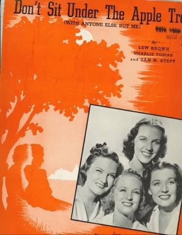 Image for Don't Sit Under The Apple Tree (with Anyone Else But Me) , Featuring The King Sisters With Alvino Rey's Orchestra