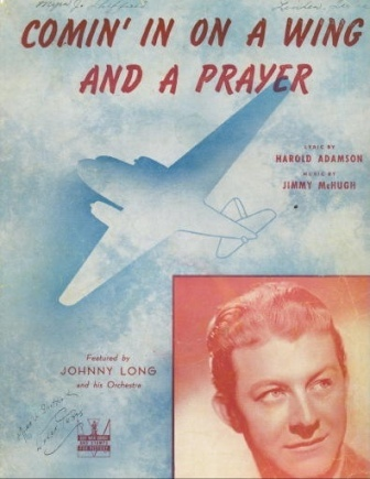 Image for Comin' In On A Wing And A Prayer Featured by Johnny Long and His Orchestra