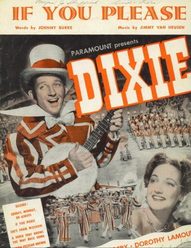 Image for If You Please, from Paramount's Dixie Starring Bing Crosby And Dorothy Lamour