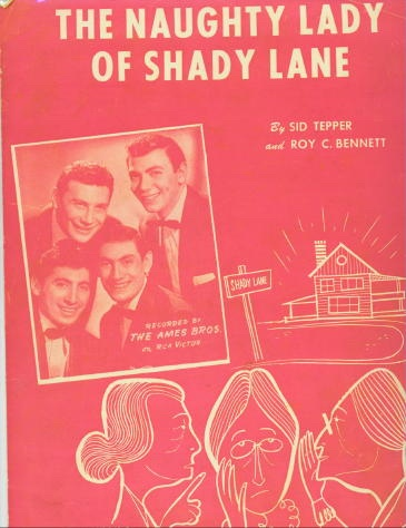 Image for The Naughty Lady Of Shady Lane Recorded by the Ames Brothers