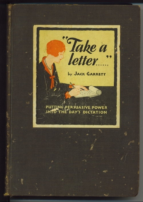 "Image for ""Take A Letter"" Putting Persuasive Power Into the Day's Dictation"