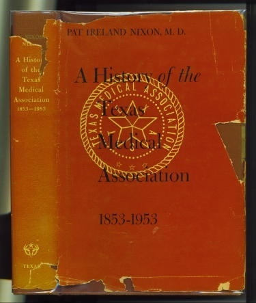 Image for A History Of The Texas Medical Association 1853-1953