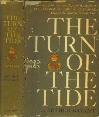 Image for The Turn Of The Tide A History of the War Years Based on the Diaries of Field-Marshal Lord Alanbrooke, Chief of the Imperial General Staff
