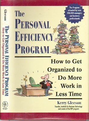 Image for The Personal Efficiency Program How to Get Organized to Do More Work in Less Time
