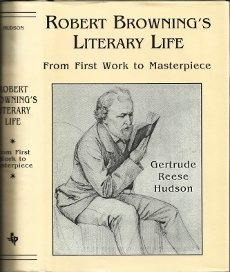 Image for Robert Browning's Literary Life, From First Work To Masterpiece
