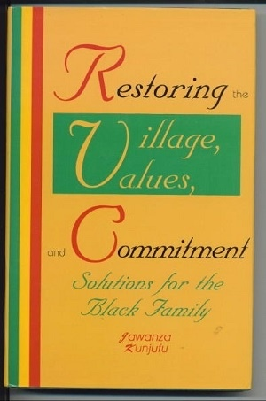 Image for Restoring The Village, Values, And Commitment, --Solutions for the Black Family