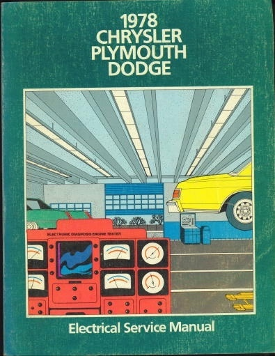 Image for Chrysler Plymouth Dodge 1978 Passenger Car Electrical Service Manual