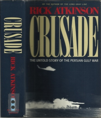 Image for Crusade The Untold Story of the Persian Gulf War