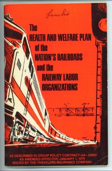 Image for The Health And Welfare Plan Of The Nation's Railroads And The Railway Labor Organizations