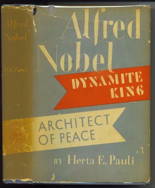 Image for Alfred Nobel: Dynamite King, Architect Of Peace