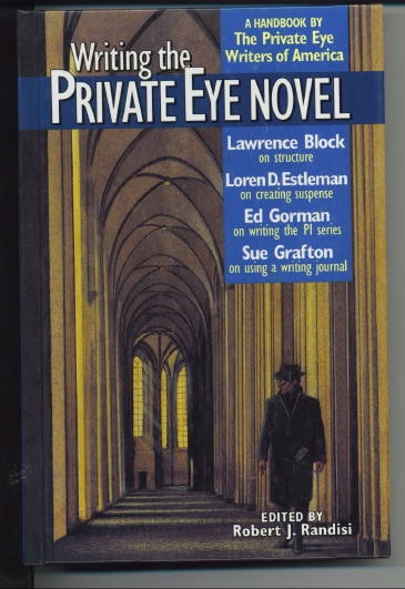 Image for Writing The Private Eye Novel A Handbook by the Private Eye Writers of America