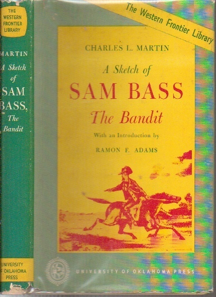 Image for A Sketch Of Sam Bass, The Bandit