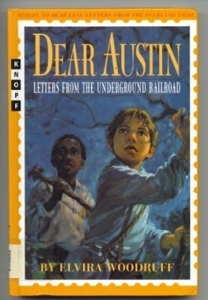 Image for Dear Austin Letters from the Underground Railroad