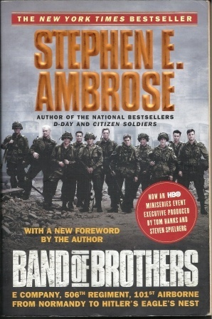 Image for Band Of Brothers E Company, 506th Regiment, 101st Airborne from Normancy to Hitler's Eagle's Nest