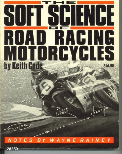 Image for The Soft Science of Road Racing Motorcycles Notes by Wayne Rainey