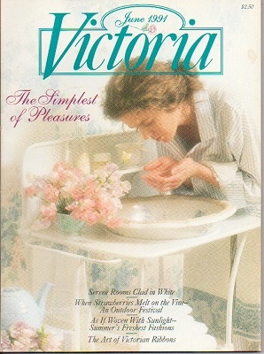 Image for Victoria Magazine, June 1991, The Simplest Of Pleasures