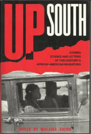 Image for Up South:  Stories, Studies, and Letters of This Century's African-American Migrations