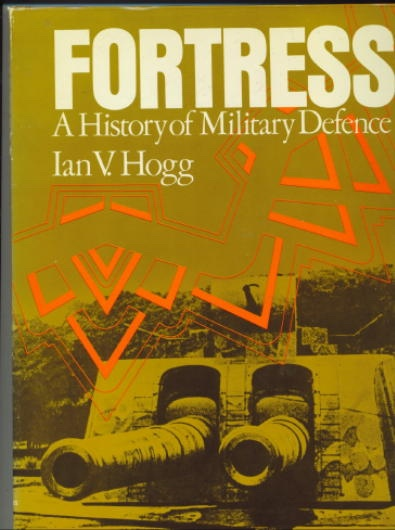 Image for Fortress, A History Of Military Defence