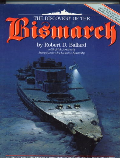 Image for The Discovery Of The Bismarck Germany's Greatest Battleship Surrenders Her Secrets