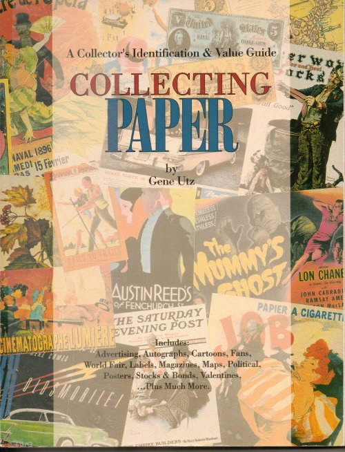 Image for Collecting Paper, A Collector's Identification & Value Guide
