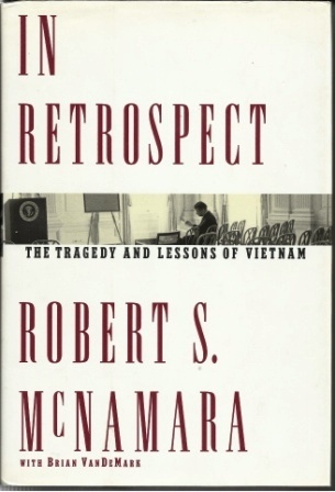 Image for In Retrospect The Tragedy and Lessons of Vietnam