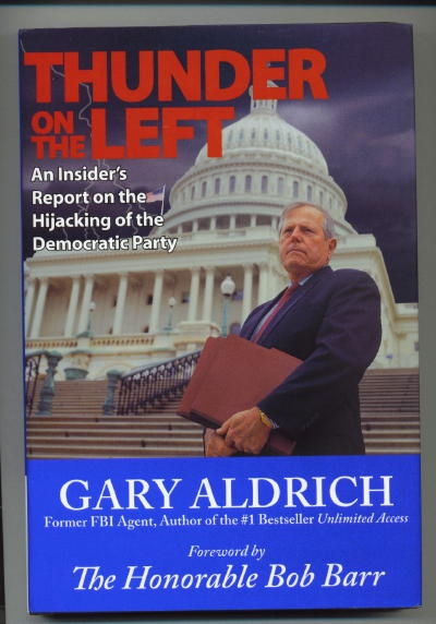Image for Thunder On The Left An Insider's Report on the Hijacking of the Democratic Party