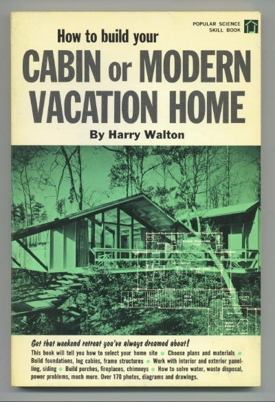 Image for How To Build Your Cabin Or Modern Vacation Home