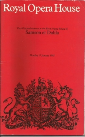 Image for Samson Et Dalila, The 67th Performance At The Royal Opera House, Monday January 1983